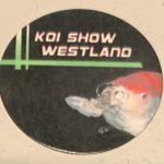 Koi Show Westland Trophy pin