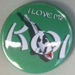 Button I Love My Koi Green