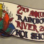 Rainbow River Koi Club 2nd Koi Show pin
