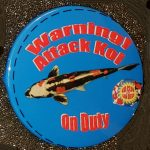 San Diego button Warning Attack koi on duty